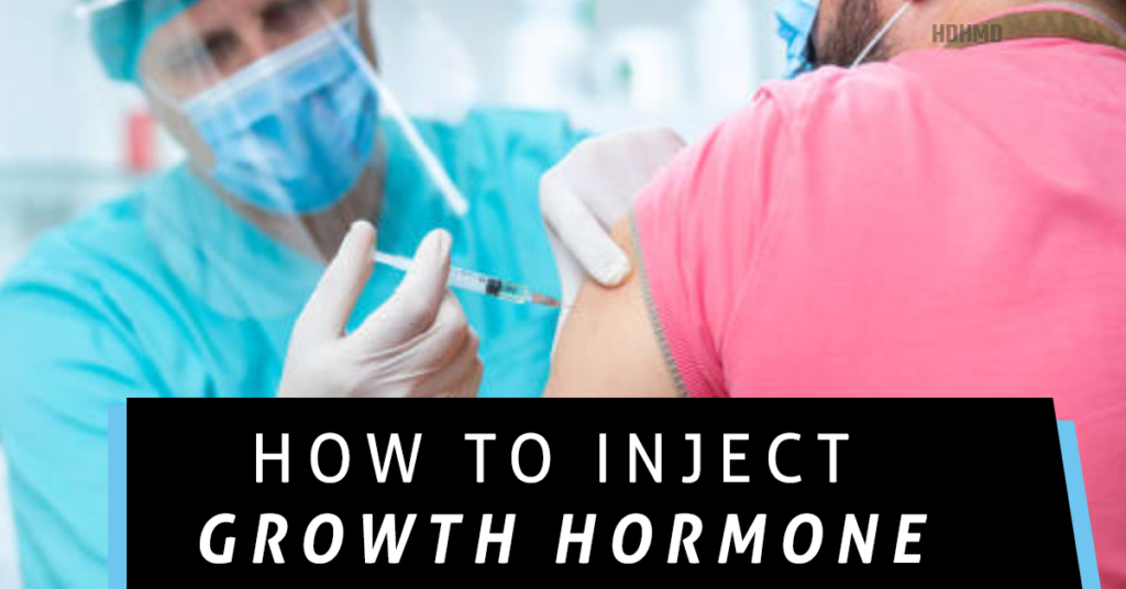 How to inject growth hormone